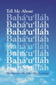 Tell me about Baha'u'llah